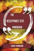 The Acceptance Test Handbook - Everything You Need To Know About Acceptance Test