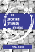 The Blockchain (database) Handbook - Everything You Need To Know About Blockchain (database)