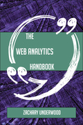 The Web Analytics Handbook - Everything You Need To Know About Web Analytics