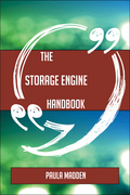 The Storage engine Handbook - Everything You Need To Know About Storage engine