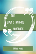 The Open standard Handbook - Everything You Need To Know About Open standard