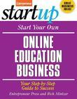 Start Your Own Online Education Business: Your Step-By-Step Guide to Success