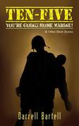 Ten-Five - You're Going Home, Marine!