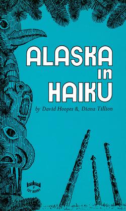 Alaska in Haiku