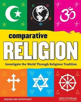 Comparative Religion: Investigate the World Through Religious Tradition