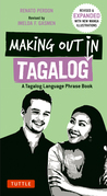 Making Out in Tagalog: A Tagalog Language Phrase Book
