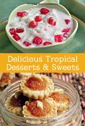 Mini Delicious Tropical Desserts & Sweets