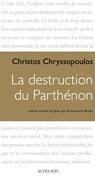 La Destruction du Parthénon