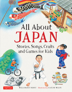 All About Japan: Stories, Songs, Crafts and More