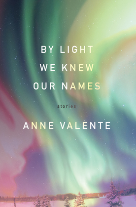By Light We Knew Our Names