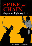 Spike and Chain: Japanese Fighting Arts