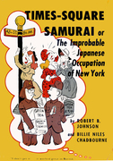 Times-Square Samurai: or The Improbable Japanese Occupation of New York