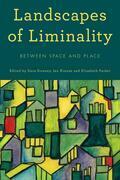Landscapes of Liminality