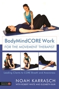 BodyMindCore Work for Movement Therapists
