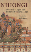 Nihongi: Chronicles of Japan from the Earliest of Times to A.D. 697