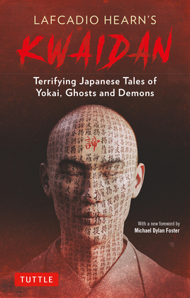 Kwaidan: Stories and Studies of Strange Things