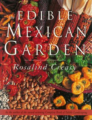 The Edible Mexican Garden