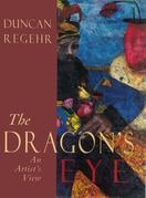 Dragon's Eye: An Artist's View