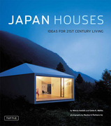 Japan Houses: Ideas for the 21st Century