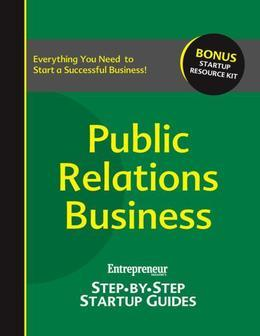 Public Relations Business: Step-by-Step Startup Guide