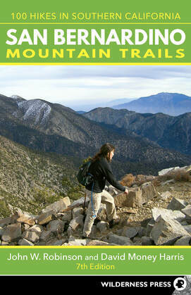 San Bernardino Mountain Trails: 100 Hikes in Southern California