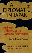 A Diplomat in Japan: An Inner History of the Critical Years in the Evolution of Japan