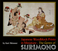 Japanese Woodblock Prints in Miniature: The Genre of Surimono