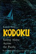 Kodoku: Sailing Alone Across the Pacific