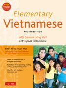 Elementary Vietnamese, Third Edition: Moi ban noi tieng Viet. Let's Speak Vietnamese. (Downloadable Audio Included)