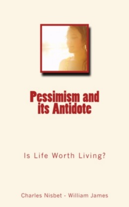 Pessimism and its Antidote