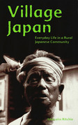 Village Japan: Everyday Life in a Rural Japanese Community
