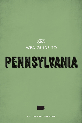 The WPA Guide to Pennsylvania