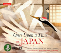 Once Upon a Time in Japan: (Downloadable Audio)