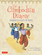 The Cambodian Dancer: Sophany's Gift of Hope