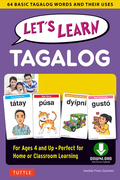 Let's Learn Tagalog: 64 Basic Tagalog Words and Their Uses-For Children Ages 4 and Up