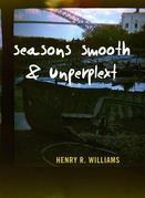 Seasons Smooth & Unkempt