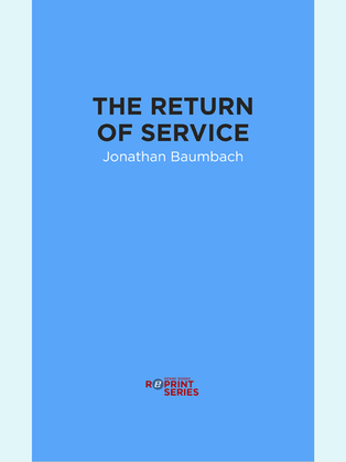 The Return of Service
