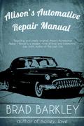 Alison's Automotive Repair Manual