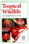 Tropical Wildlife of Southeast Asia