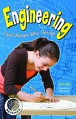Engineering: Cool Women Who Design