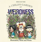 A Child's Garden of Weirdness: Illustration, Verse and Worse