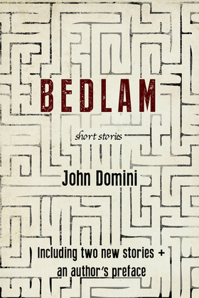 Bedlam and Other Stories