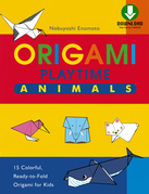 Origami Playtime Book 1 Animals: (Downloadable Material Included)