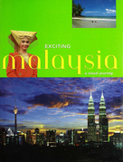 Exciting Malaysia: A Visual Journey