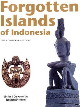 Forgotten Islands of Indonesia