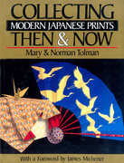 Collecting Modern Japanese Prints: Then & Now
