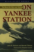 On Yankee Station: The Naval Air War over Vietnam