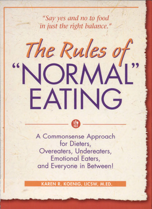 """The Rules of """"Normal"""" Eating"""