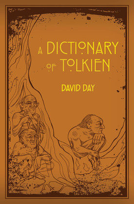 A Dictionary of Tolkien: A Dictionary