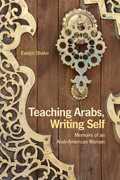 Teaching Arabs, Writing Self